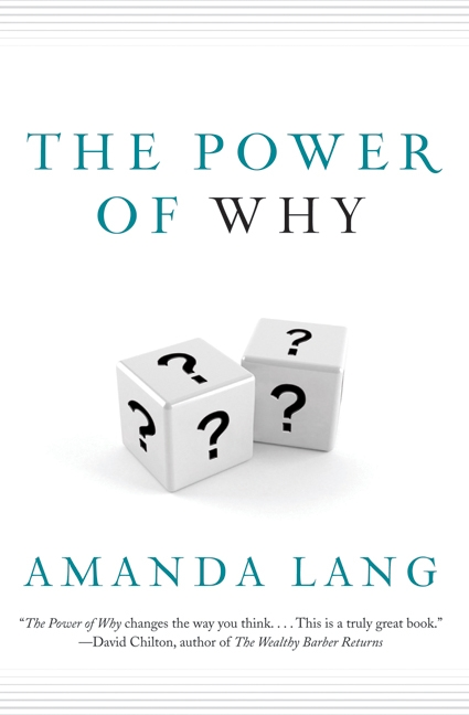 Book review: The Power of Why, by Amanda Lang