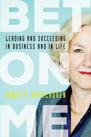 Book review: Bet on Me, by Annette Verschuren